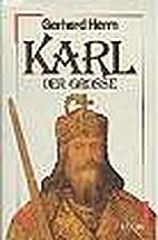 Karl der Große by Gerhard Herm
