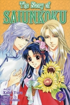 The Story of Saiunkoku, Vol. 9 by Sai Yukino