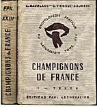 Champignons de France Vol I. Texte Vol II.…
