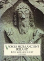 Voices from Ancient Ireland: A Book of Early…