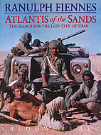 Atlantis of the Sands by Sir Ranulph Fiennes