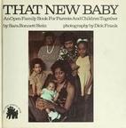 That New Baby by Sara Bonnett Stein