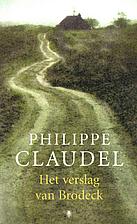 Het verslag van Brodeck by Philippe Claudel
