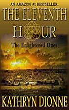 The Eleventh Hour: The Enlightened Ones Book…
