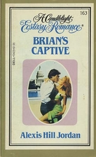 Brian's Captive by Alexis Hill Jordan