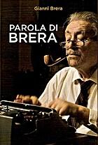 Parola di Brera by Gianni Brera