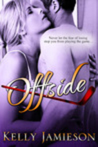 Offside by Kelly Jamieson