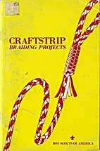 Craftstrip Braiding Projects by Boy Scouts…