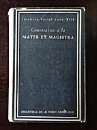 Comentarios a la Mater et Magistra by RAFAEL…