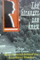 The stranger you know: The mysteries behind…