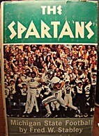 The Spartans: A Story of Michigan State…