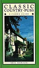 Classic Country Pubs: A Camra Guide by Neil…