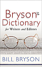 Bryson's Dictionary for Writers and Editors…