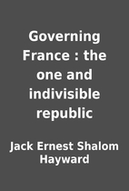Governing France : the one and indivisible…