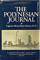 The Polynesian journal of Captain Henry Byam…