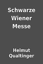 Schwarze Wiener Messe by Helmut Qualtinger