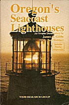 Oregon's Seacoast Lighthouses: An Oregon…