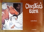 Chester's Barn by Lindee Climo