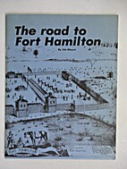 The Road to Fort Hamilton by Jim Blount