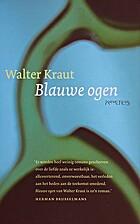 Blauwe ogen by Walter Kraut