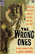 The Wrong Ones by James McKimmey