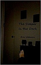 The Sleeper in the Dark by Eric Williams
