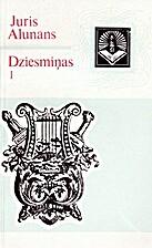 Dziesmiņas I by Juris Alunāns