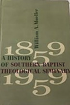 A history of Southern Baptist Theological…