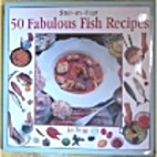50 Fabulous Fish Recipes (Step-By-Step…