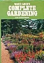 Complete Gardening by C.E. Pearson