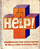 Help!: Emergencies That Could Happen to You,…