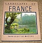 Landscapes of France: Painted By the Masters…