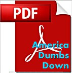 America Dumbs Down [PDF] by Johathon…