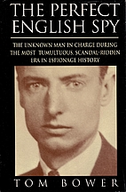 The Perfect English Spy: Sir Dick White and…