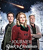 Journey Back to Christmas (film) by Mel…