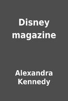 Disney magazine by Alexandra Kennedy