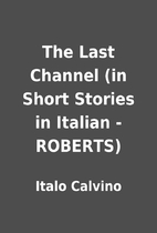 The Last Channel (in Short Stories in…