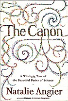 The Canon: A Whirligig Tour of the Beautiful…