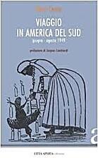 Viaggio in America del Sud. Giugno-agosto…