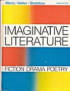 Imaginative Literature: Fiction, Drama,…