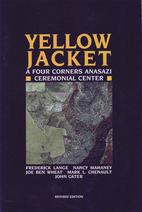 Yellow Jacket: A Four Corners Anasazi…