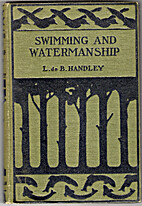 Swimming and watermanship by L. De B.…