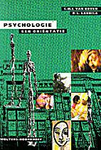 Psychologie een oriëntatie by C.M.J. Van…