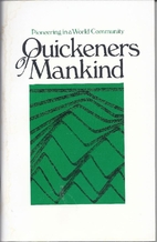 Quickeners of mankind : pioneering in a…