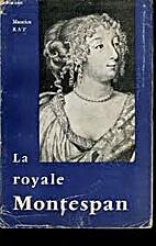 La Royale Montespan by Maurice Rat