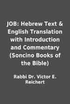 JOB: Hebrew Text & English Translation with…