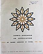 Ludwig Hirschfeld: an appreciation by D. A.…