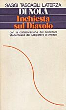 Inchiesta sul Diavolo by Alfonso Maria Di…