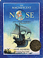The Magnificent Nose and Other Marvels by…