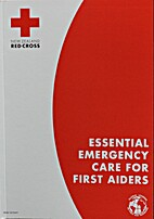 Essential Emergency Care for First Aiders by…